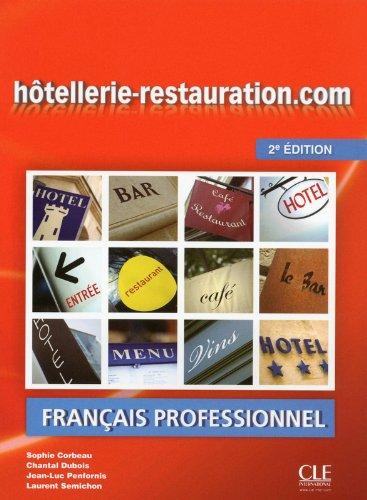 Hotellerie-restauration.com - 2eme edition: Livre de l'eleve + DVD-Rom (Livre D'eleve + DVD-Rom)