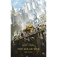 The Solar War (Siege of Terra Book 1)
