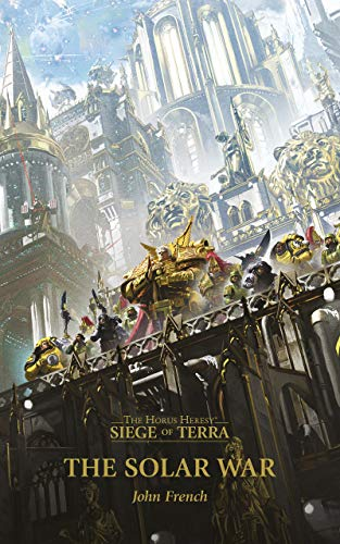 The Solar War (The Horus Heresy Siege of Terra Book 1) (English Edition)
