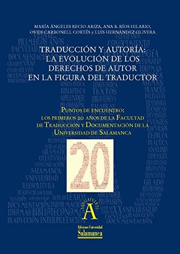 Traducción y autoría. La evolución de los derechos de autor en la figura del traductor: EN