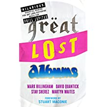 Great Lost Albums (Mammoth Book of)