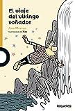 El Viaje del Vikingo Sonador (Serie Naranja)