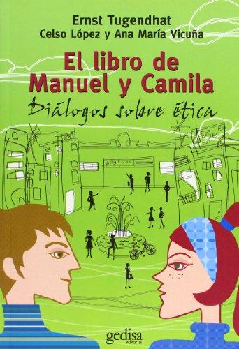 El Libro De Manuel Y Camila (Campo de Estrellas) por Ernst Tugendhat