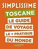 Le Guide Simplissime Toscane