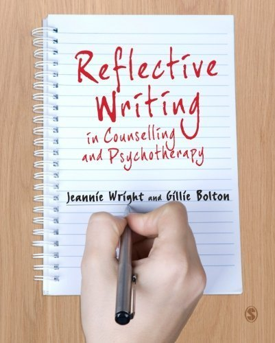 Reflective Writing in Counselling and Psychotherapy by Wright. Jeannie ( 2012 ) Paperback