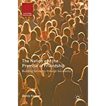 The Nation and the Promise of Friendship: Building Solidarity Through Sociability