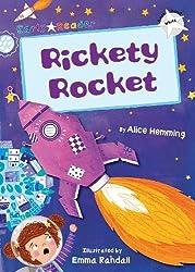 Rickety Rocket (White Early Reader)