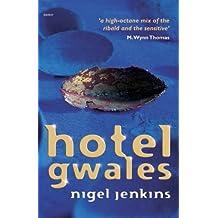 By Nigel Jenkins Hotel Gwales [Paperback]