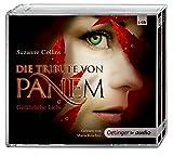 Die Tribute von Panem. Gefährliche Liebe (6 CD): Gekürzte Audioversion, ca. 396 min.