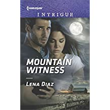 [Mountain Witness] (By (author)  Lena Diaz) [published: January, 2017]