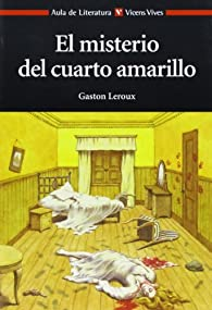 El Misterio del Cuarto Amarillo  - 9788431649739 par Gaston Leroux