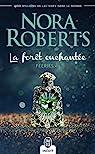 Féeries, tome 3 : La forêt enchantée par Roberts