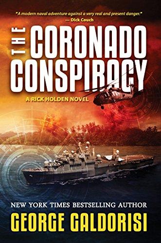 The Coronado Conspiracy: A Rick Holden Novel (English Edition) eBook: George Galdorisi: Amazon.es: Tienda Kindle