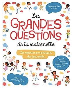 """Afficher """"Les grandes questions de la maternelle"""""""