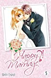 Happy Marriage Ultimate ?! T05 (Fin)