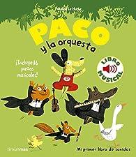 Paco y la orquesta. Libro musical par Magali Le Huche
