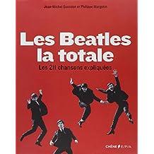 Les Beatles : la totale