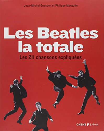 Les Beatles : la totale
