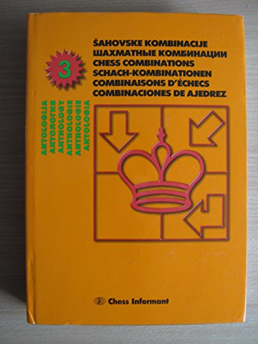 Anthology of Chess Combinations 3