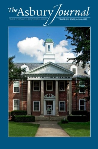 The Asbury Journal Volume 60: First Fruits Press Edition PDF Books
