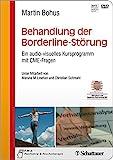 Behandlung der Borderline-Störung: Ein audio-visuelles Kursprogramm mit CME-Fragen - Unter Mitarbeit von Marsha M. Line