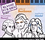 3CDs: Klassik für Kids - 01 Mozart - Beethoven - Händel - Klassik für Kids