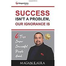 Success isn't a Problem