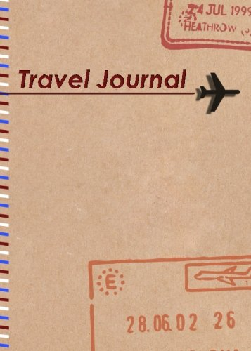 Travel Journal: The perfect travel companion for every trip you take! [Lingua Inglese]