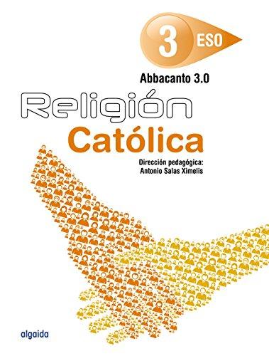 Religión Educación Secundaria Obligatoria. ABBACANTO 3.0. 3º - 9788490676523