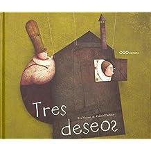 "Tres deseos (Col.""O"" Cuentos Pedir Boca)"