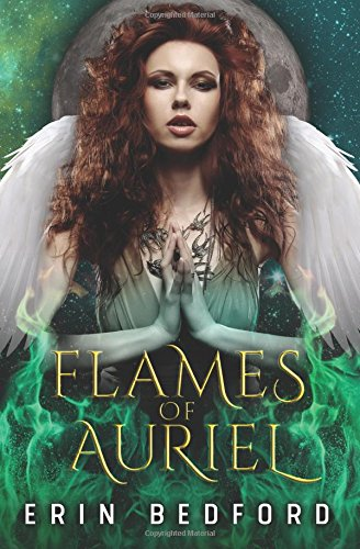 Flames of Auriel: Volume 1 (A Caeles Adventure)
