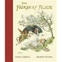 The Nursery Alice (MacMillan Alice)