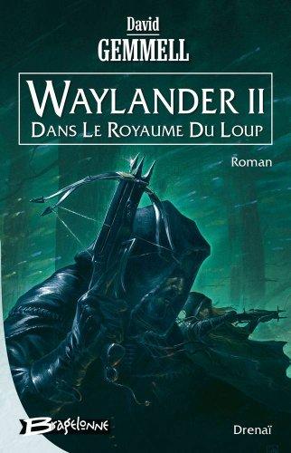 Drenaï – Waylander II - Dans le royaume du loup