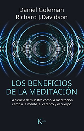 Los beneficios de la meditación (Ensayo) por Daniel Goleman