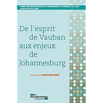De l'esprit de Vauban aux enjeux de Johannesburg (SANS COLL)