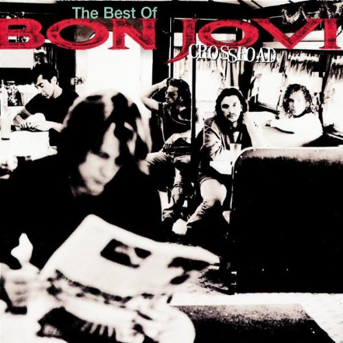 Mercury (Universal) Cross Road: The best of Bon Jovi