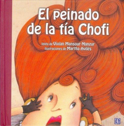 El peinado de la tía Chofi por Martha Aviles