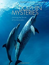 Dolphin Mysteries: Unlocking the Secrets of Communication