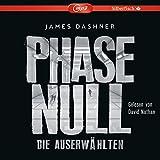 Phase Null - Die Auserwählten: Das Prequel zur Maze Runner-Trilogie: 2 CDs (Die Auserwählten - Maze Runner, Band 5)