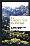 La Psychologie Du Soldat