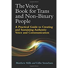 The Voice Book for Trans and Non-Binary People