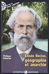 Elisee reclus, geographie et anarchie
