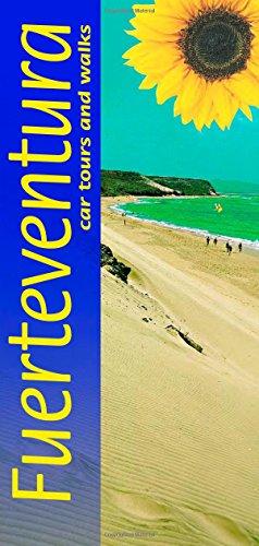 Fuerteventura: Car Tours and Walks (Landscapes)