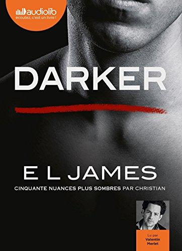 Darker - Cinquante nuances plus sombres par Christian: Livre audio 2 CD MP3 par E L James