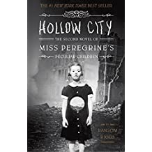 Hollow City (Miss Peregrine's Peculiar Children) by Ransom Riggs (2014-01-14)