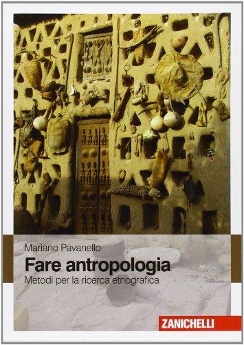 Fare antropologia. Metodi per la ricerca etnografica