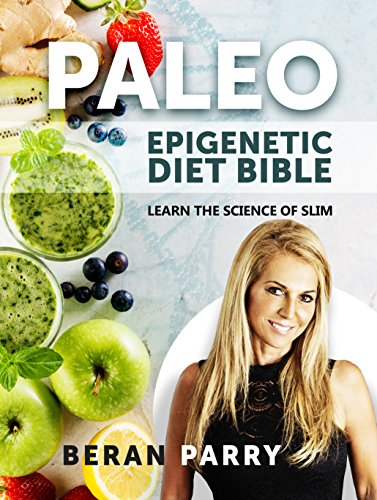 paleo-the-paleo-epigenetic-diet-bible-learn-the-science-of-slim-english-edition