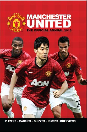 Official Manchester United FC Annual 2013 (Annuals 2013) por Grange Communications Ltd