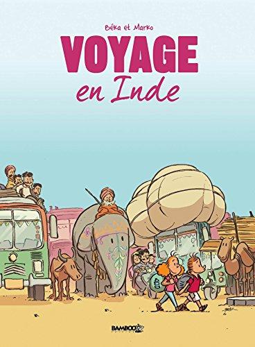 Voyage... - tome 2 - En Inde