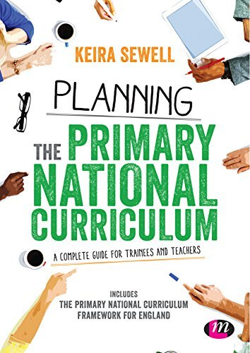 Planning the Primary National Curriculum: A complete guide for trainees and teachers (2015-04-16)